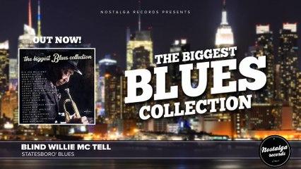 Blind Willie Mc Tell - Statesboro' Blues