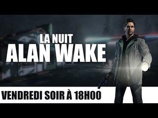 La Nuit Alan Wake - PuNkY & Wells