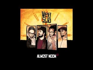 Versus - Almost Noon Feat. Bruce Sherfield & Juan Rozoff (Radio Edit)
