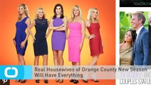 Real Housewives of Orange County New Season Will Have Everything