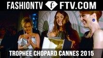 Trophee Chopard at Cannes Film Festival 2015 Highlights   FashionTV