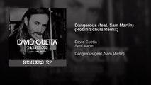 Dangerous (feat Sam Martin) (Robin Schulz Remix)