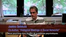 Bande-annonce de «Dialogue ouvert», un moyen alternatif de guérir la psychose