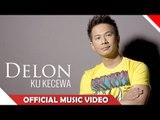 Delon - Ku Kecewa - Official Video Music HD - Nagaswara