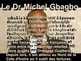 Le Français Michel Gbagbo, Otage français oublié de la  république  française.