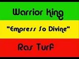 Warrior King - Empress So Divine