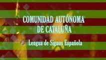 CATALUÑA Y SUS PROVINCIAS - LENGUA DE SIGNOS ESPAÑOLA - LSE