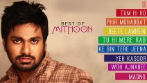 BEST SONGS OF MITHOON _ Aashiqui 2_ Murder 2_ Lamhaa_ Jism 2