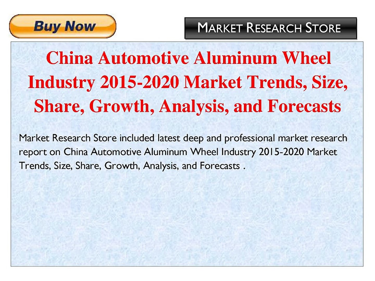 Automotive Trends 2020.China Automotive Aluminum Wheel Industry 2015 2020 Market Trends Size Share Growth Analysis And Forecasts