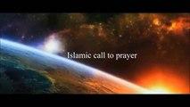 Apprendre à faire les 2 Appels à la prière(Adhân)+invocation(mp3;phonetique;français;english)