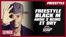 Freestyle de Black M, Abou 2 Being et Dry en live dans Planète Rap !