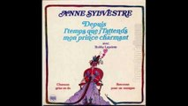 Anne Sylvestre et Bobby Lapointe - Depuis l'Temps que j'l'attends mon Prince Charmant