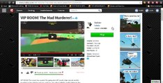 PATCHED ROBLOX  Mad Murderer  How to Get in VIP FREE