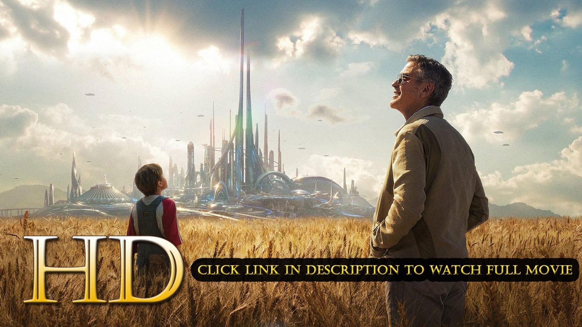 Tomorrowland 2015 Regarder film complet en français