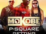 15 Mokobe feat P-Square - Getting Down 2015