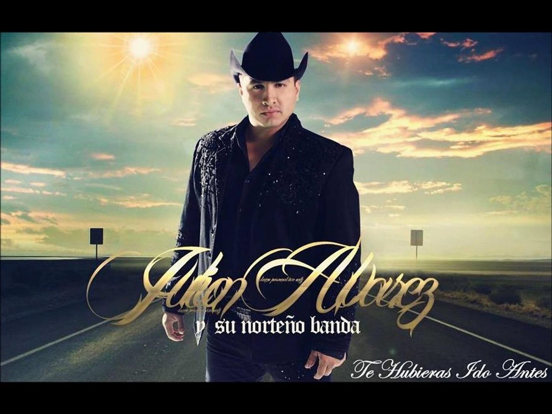 Te Hubieras Ido Antes Julion Alvarez Letra0 2013 Video Dailymotion