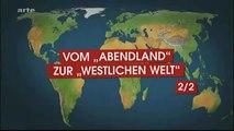 Mit offenen Karten - Der Westen, das Reich der Untergehenden?! 2/2