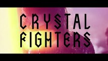 Crystal Fighters - Love Natural Acoustic In A Cave