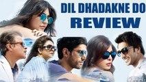 Dil Dhadakne Do Movie Review | Priyanka Chopra, Anushka Sharma, Ranveer Singh