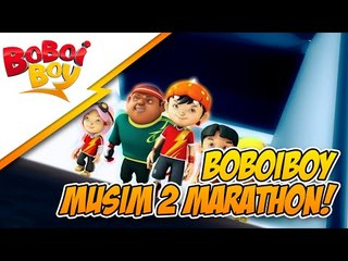 BoBoiBoy Musim 2 HD FULL Marathon
