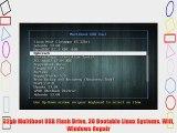 32gb Multiboot USB Flash Drive 30 Bootable Linux Systems. Wifi Windows Repair