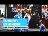 ES Radès (TUN)  v US Monastir (TUN) - Game Highlights - 2014 FIBA Africa Champions Cup for Men