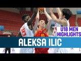 Aleksa Ilic - Highlights - 1st Round - 2014 U18 European Championship