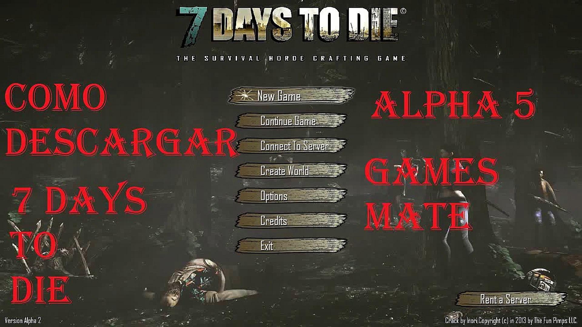 Como Descargar 7 Days To Die Alpha 5