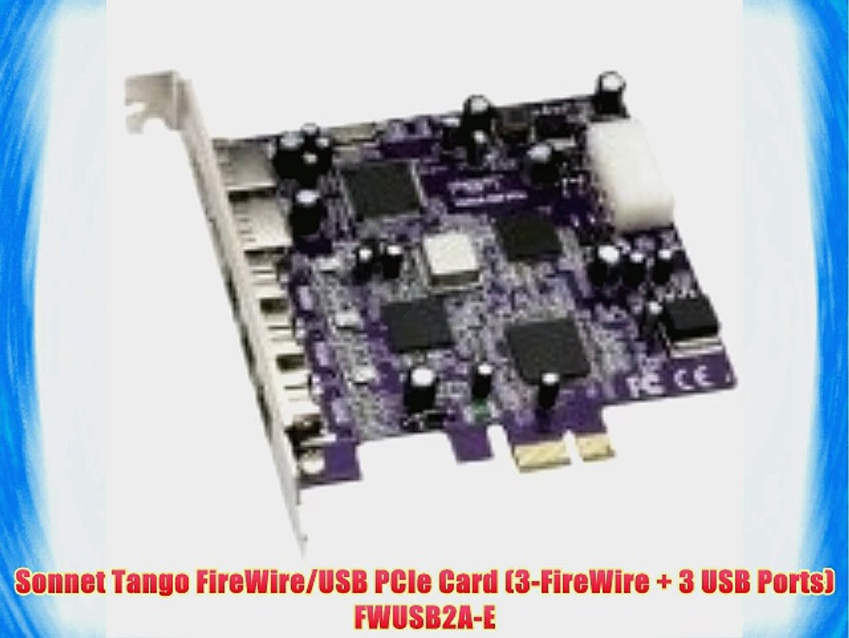 3-FireWire + 3 USB Ports FWUSB2A-E Sonnet Tango FireWire//USB PCIe Card