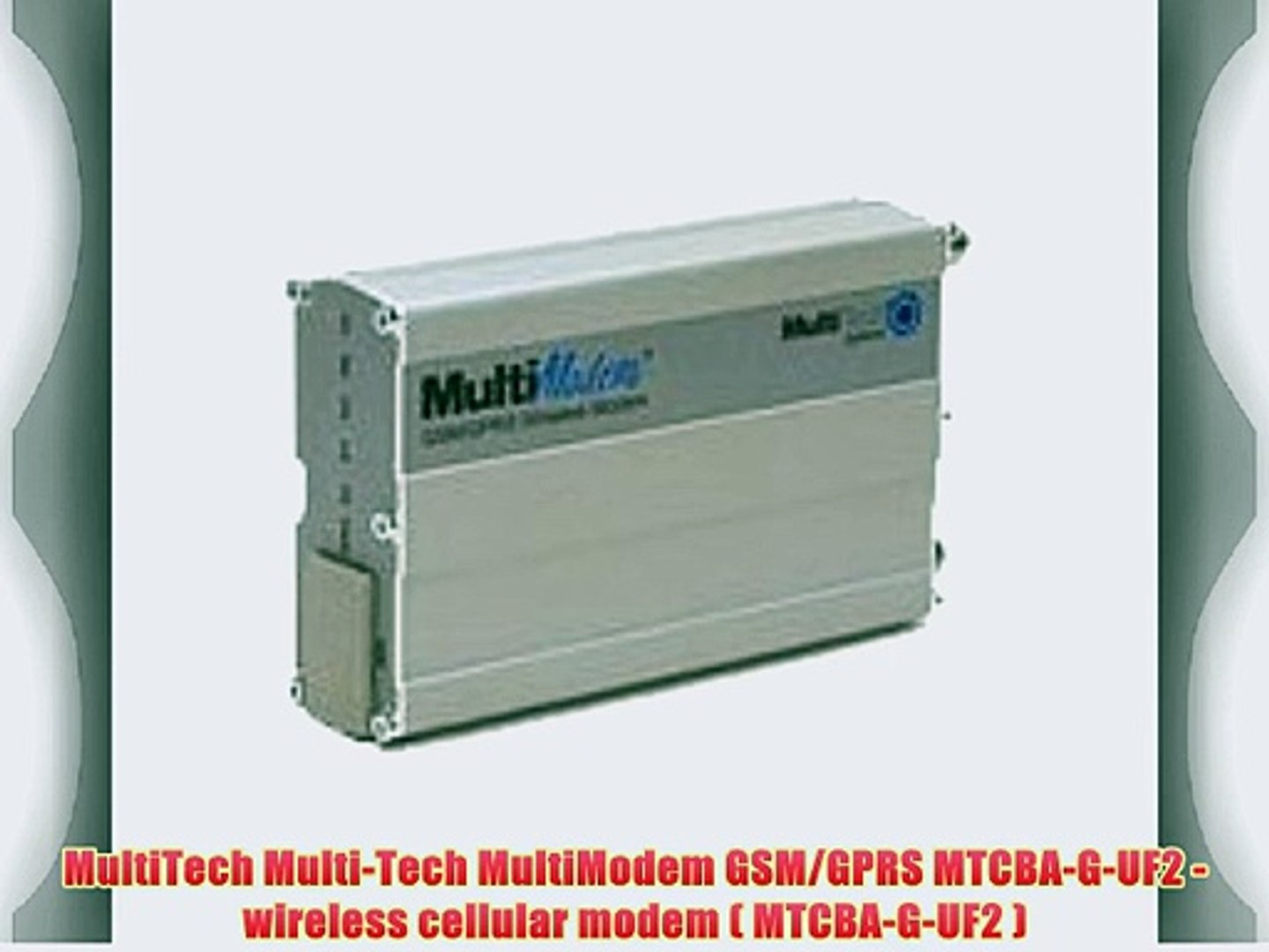 MultiTech Multi-Tech MultiModem GSM/GPRS MTCBA-G-UF2