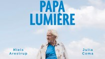 Papa Lumière - Bande-annonce [VF Full HD] (Niels Arestrup)