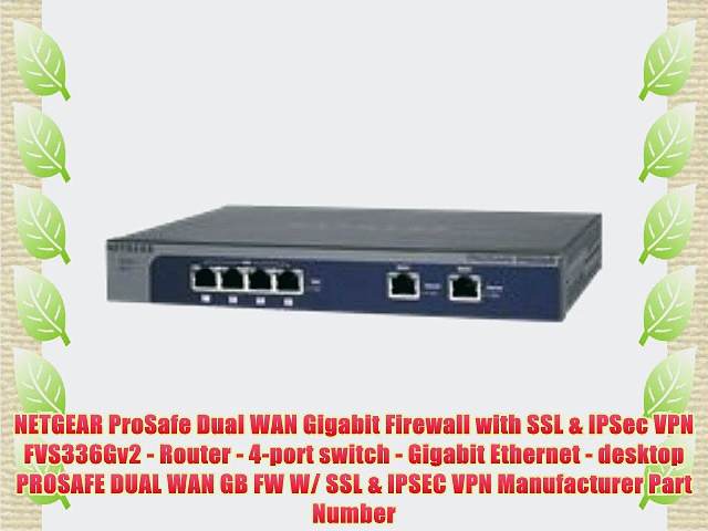 NETGEAR ProSafe Dual WAN Gigabit Firewall with SSL