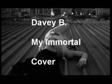 Evanescence - My Immortal - Male cover + Lyrics. By: Davey B.