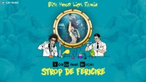 YorGa feat. Brighi - Strop de fericire (Bite Your Lips Remix)