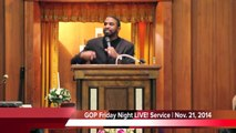 Friday Night LIVE! Service - Bishop James Nelson, Jr. (Preaching)