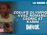 """Les """"Zoeufs Olympiques"""" avec Romano, Cédric et Karim !"""
