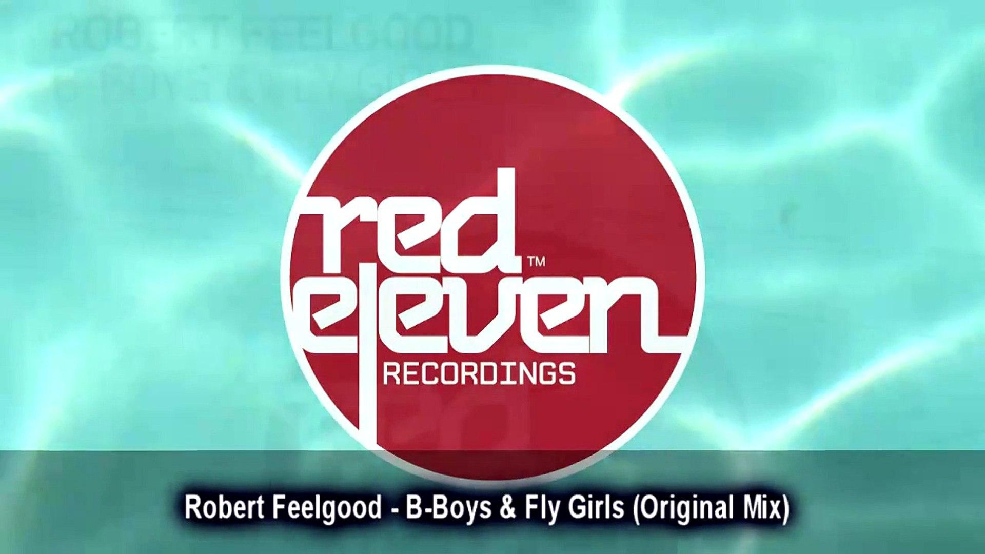 Robert Feelgood - B-Boys & Fly Girls (Original Mix)
