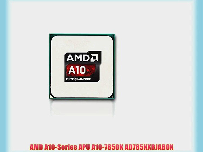 AMD A10-Series APU A10-7850K Socket FM2+ AD785KXBJABOX