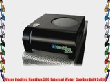 Water Cooling Nautilus 500 External Water Cooling Unit 3/8IN