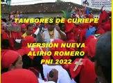TAMBORES DE CURIEPE NUEVA VERSIÓN DE ALIRIO ROMERO PNI 2022