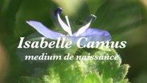 Isabelle Camus - MEDIUM chez Debowska Productions : www.debowska.fr