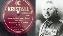An der schönen blauen Donau Strauss  Musikkorps III. Batl. 9 (Pr.) Inf.-Regt. Spandau Adolf Berdien