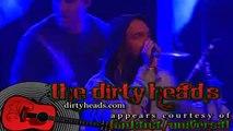 """Dirty Heads - """"Hip Hop Misfits"""" (live)"""