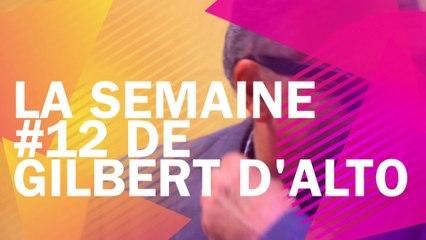 LA SEMAINE #12 de Gilbert d'Alto pour le Jazzophone