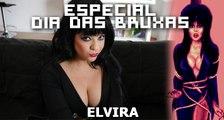 Especial - Dia das Bruxas - Elvira, a Rainha das Trevas