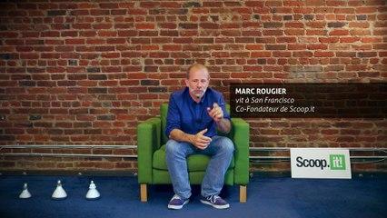 Marc Rougier (Scoop.it) :  « En France, il reste des blocages pour transformer une start-up en grand groupe »