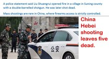 China Hebei shooting leaves five dead - Two police officers and suspected gunman among the dead