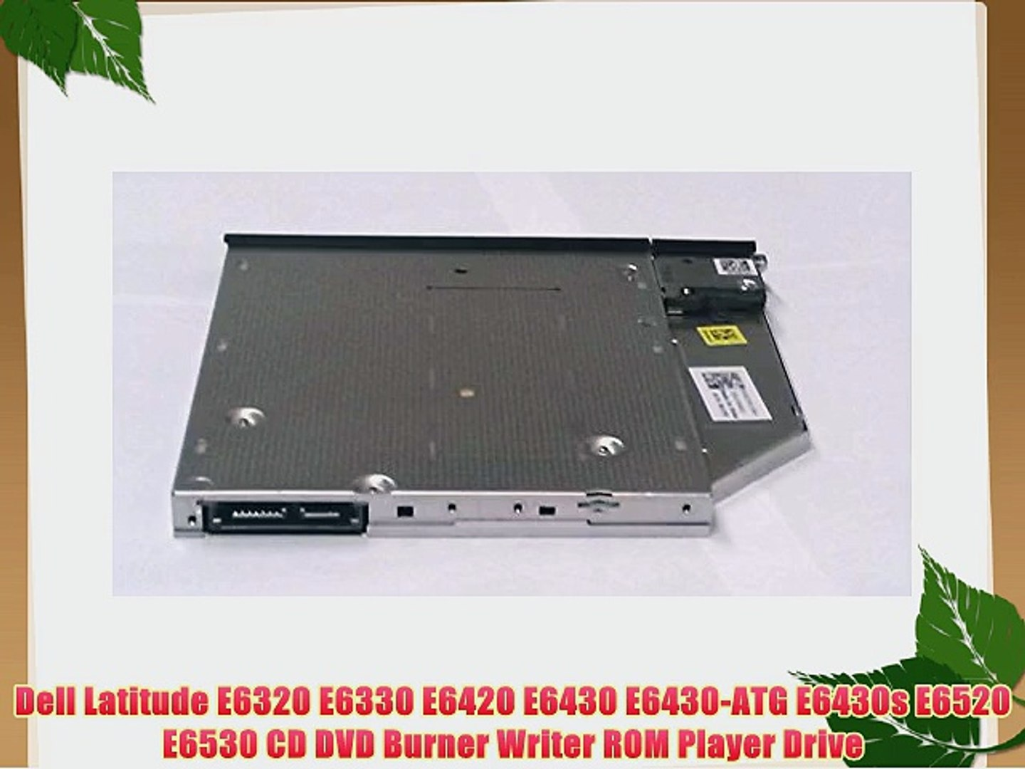 Dell Latitude E6320 E6330 E6420 E6430 E6430-ATG E6430s E6520 E6530 CD DVD  Burner Writer ROM