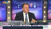 Les agitateurs de l'épargne: Comment choisir un fond flexible ?: Jean-Pierre Corbel et Jean-François Filliatre (1/3) - 11/06