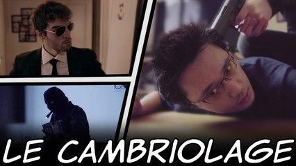LE CAMBRIOLAGE - Quand ça t'arrive feat DrNozman